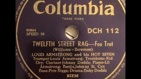 """""""12th Street Rag"""" Louis Armstrong & His Hot Seven (1927) """"Twelfth Street Rag"""" Euday L"""