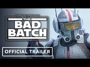 Star Wars- The Bad Batch - Official Characters Trailer (2021)