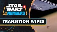 Every Transition Wipe in the Star Wars Movies Star Wars By the Numbers