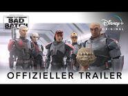 STAR WARS- THE BAD BATCH - Offizieller Trailer - Disney+