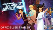 STAR WARS – GALAXY OF ADVENTURES Die neue Serie! Star Wars Kids