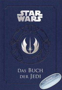 Das Buch der Jedi – Ein Wegweiser für Schüler der Macht (Sachbuch)