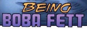 Being Boba Fett