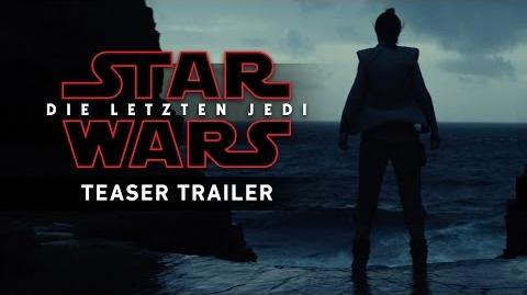 Star Wars Die letzten Jedi - Teaser Trailer (Deutsch German)