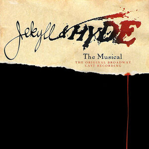 Jekyll And Hyde Original Broadway Cast Alumb Art.jpg