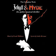 Jekyll And Hyde Complete Works The Gothic Musical Thriller.jpg