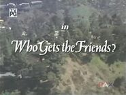 Who Gets the Friends