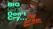 Big Girls Don't Cry... They Get Even