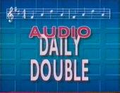 Jeopardy! S6 Audio Daily Double