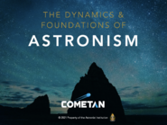5. The Dynamics & Foundations of Astronism