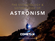 3. The Eschatology & Soteriology of Astronism