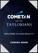 Pre-Production Poster of Cometan and the Taylorians