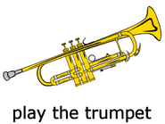 Play the trumpet