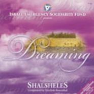 Shalsheles Dreaming