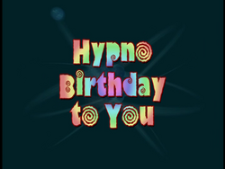 Hypno-Birthday To You (Title Card).png