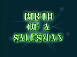 Birth of a Salesman (Title Card).png