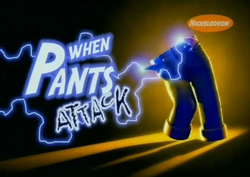 When Pants Attack - Title Card.png