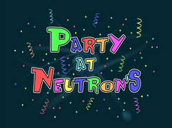 Party At Neutrons.png