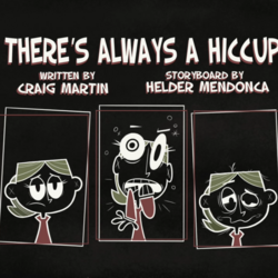 There's Always a Hiccup