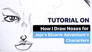 Tutorial on How I draw noses for JoJo's Bizarre Adventure characters Explained