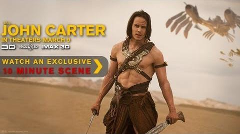 John Carter - Exclusive Ten Minute Scene