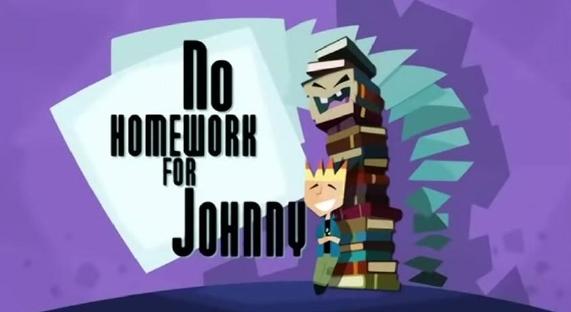 No Homework for Johnny