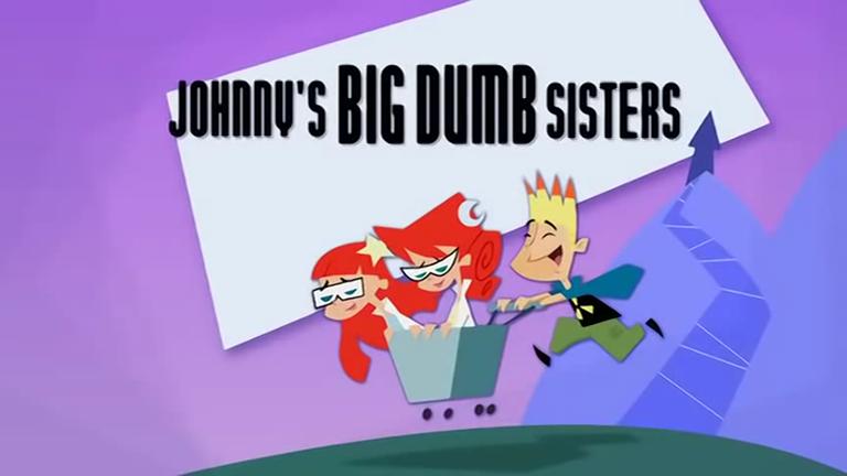 Johnny's Big Dumb Sisters