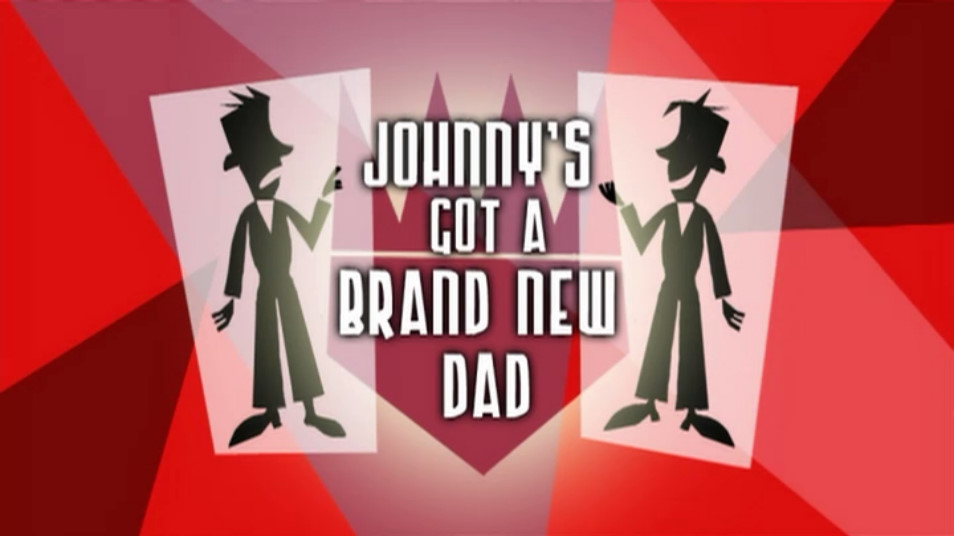 Johnny's Got a Brand New Dad