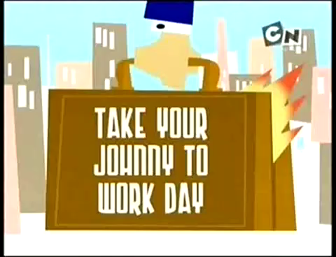Take Your Johnny to Work Day