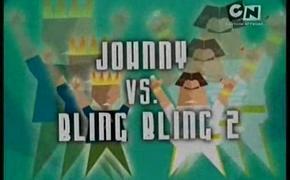 Johnny vs. Bling-Bling 2
