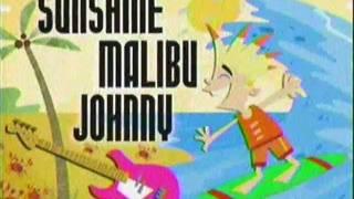 Sunshine Malibu Johnny