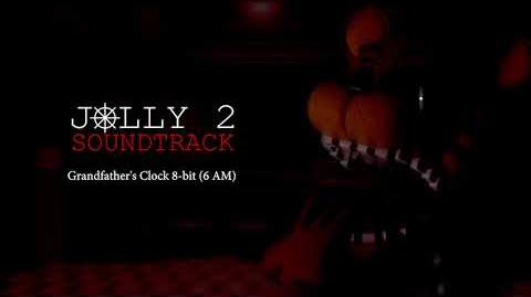 JOLLY 2 Soundtrack - Grandfather's Clock (6 AM)