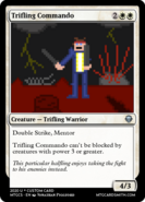 Trifling Commando