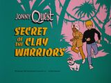 Secret of the Clay Warriors