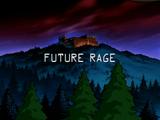 Future Rage