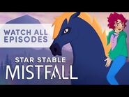 Star Stable- Mistfall - ALL EPISODES