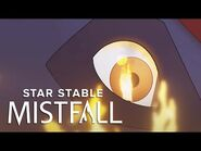 Star Stable- Mistfall - Official Trailer