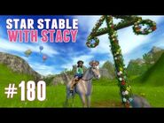 Star Stable with Stacy -180 - Midsummer 2017