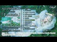 ALI PROJECT「Fantasia」trailer映像