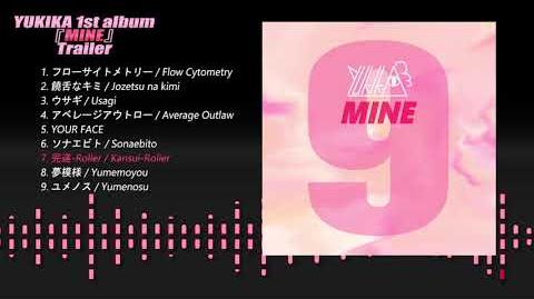 YUKIKA NEW ALBUM「MINE」Trailer