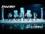 Snow Man「Grandeur」MV(YouTube ver