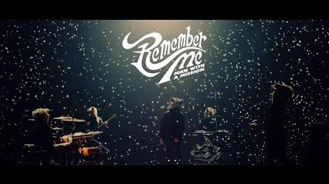 MAN WITH A MISSION 『Remember Me』