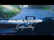 ASIAN KUNG-FU GENERATION 『エンパシー』Music Video
