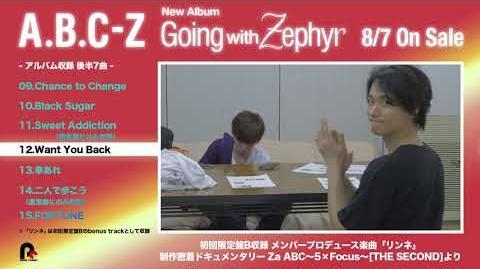 A.B.C-Z「Going with Zephyr」全曲試聴ダイジェスト②
