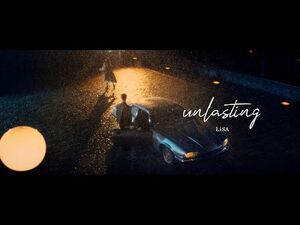 LiSA 『unlasting』 -MUSiC CLiP YouTube EDIT ver