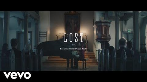 End of the World - Lost (Official Video) ft. Clean Bandit