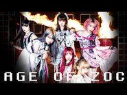 ZOC「AGE OF ZOC」Music Video