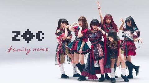 ZOC「family name」Music video