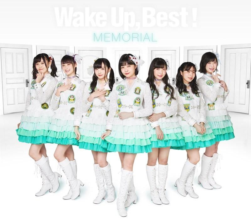 Wake Up, Best! MEMORIAL