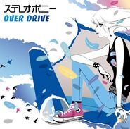 Stereopony - OVER DRIVE CD+DVD